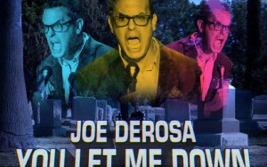 JoeDerosaLetMeDown